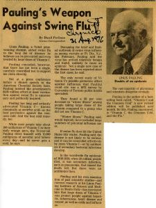 """Pauling's Weapon Against Swine Flu,"" San Francisco Chroncile, August 31, 1976."