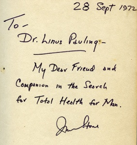 Stone's inscription to Pauling in a first edition of The Healing Factor, 1972.