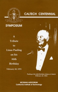 Flyer for Pauling's 90th birthday tribute, California Institute of Technology, February 28, 1991.